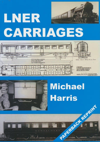 SECONDHAND LNER Carriages (Softback Reprint)