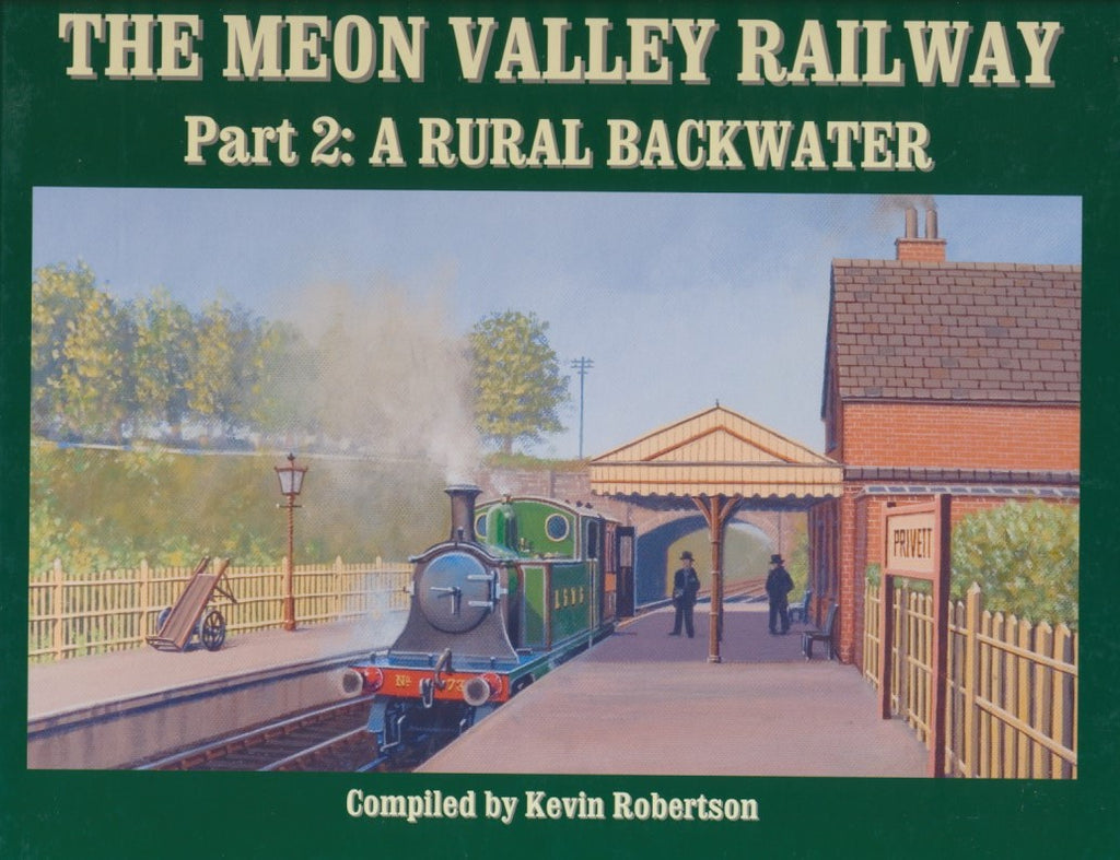 The Meon Valley Railway - Part 2: A Rural Backwater
