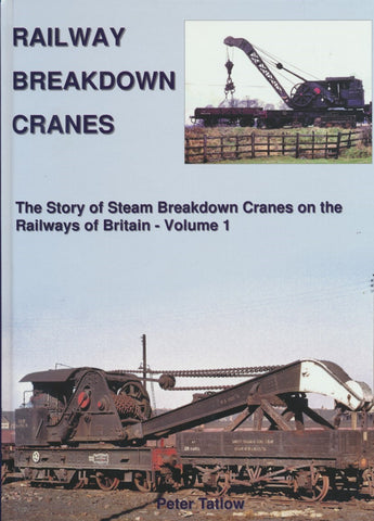 SECONDHAND Railway Breakdown Cranes - Volume 1