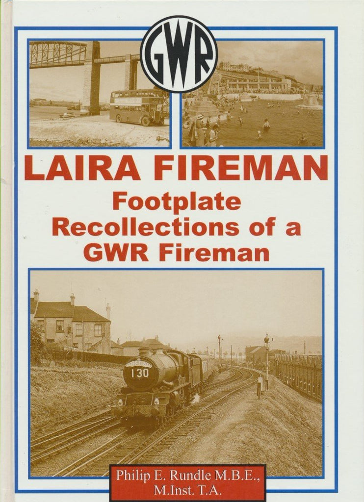 Laira Fireman: Footplate Recollections of a GWR Fireman