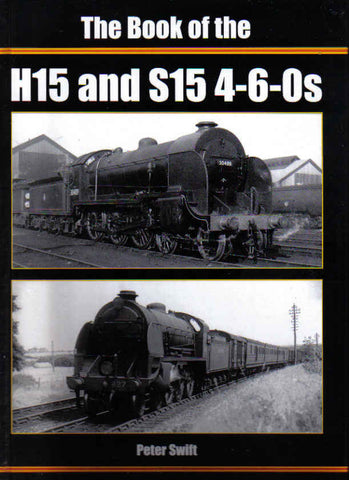 The Book of the H15 and S15 4-6-0s - Secondhand