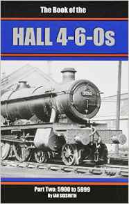 The Book of the Hall 4-6-0s, Part Two: 5900 to 5999