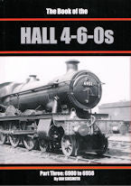 The Book of the Hall 4-6-0s, Part Three: 6900 to 6958
