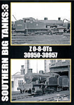 Southern Big Tanks: 3, Z 0-8-0Ts, 30950-30957