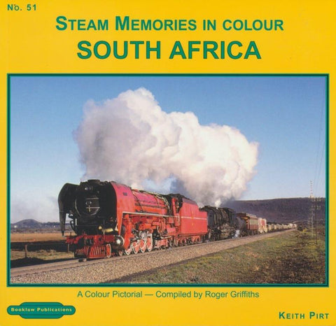 Steam Memories in Colour : South Africa (Steam Memories No. 51)