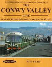 The Conwy Valley Line - Blaenau Festiniog to Llandudno Junction (Scenes From The Past 12)