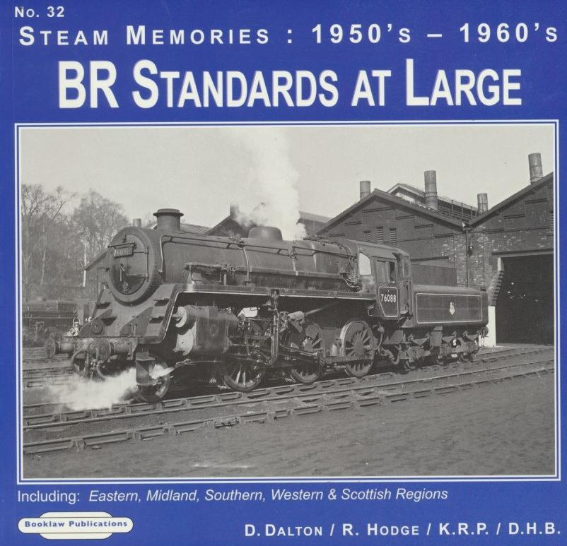 BR Standards at Large (Steam Memories No. 32)