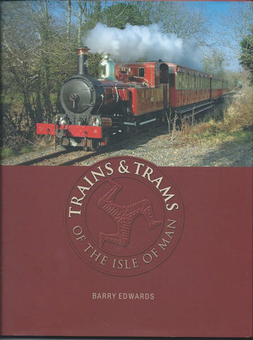 Trains & Trams of the Isle of Man