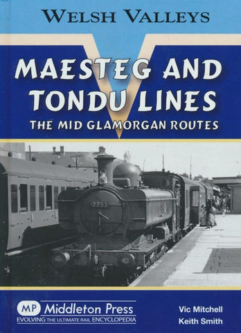 Maesteg and Tondu Lines (Welsh Valleys)