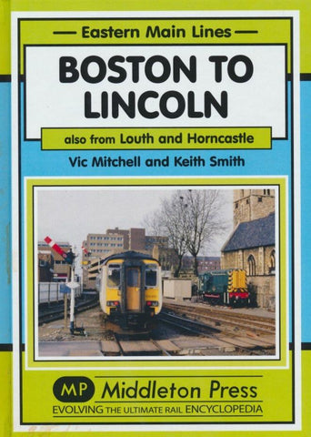 Boston to Lincoln (Eastern Main Lines)