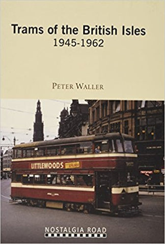Trams of the British Isles 1945-1962