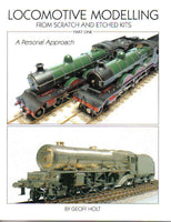 Locomotive Modelling from Scratch and Etched Kits, A Personal Approach, Part One