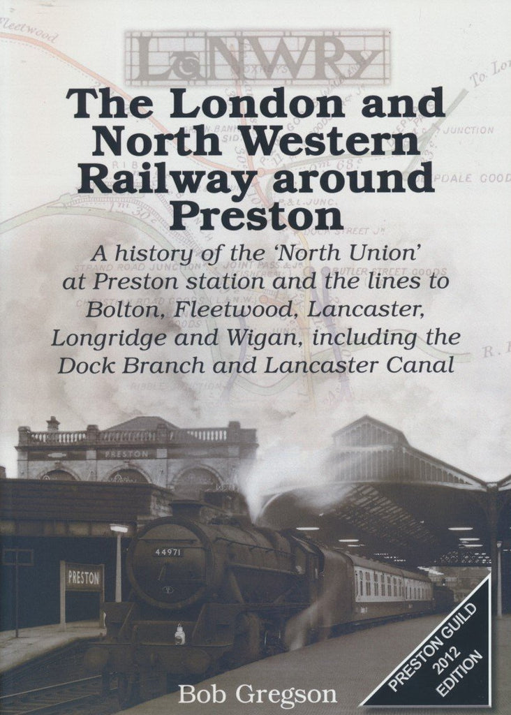 The London and North Western Railway around Preston