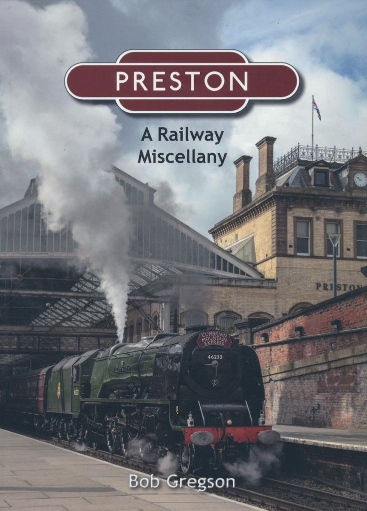 Preston: A Railway Miscellany