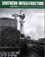 Southern Infrastructure 1922 - 1934: Stations / Signalling / Trackwork