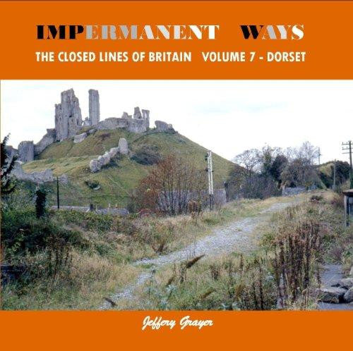 Impermanent Ways, volume 7 - Dorset