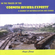 In The Tracks of the 'Cornish Riviera Express'