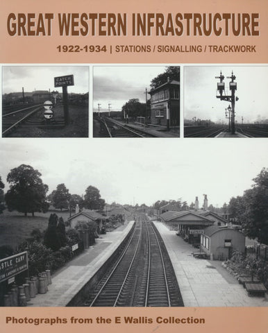 Great Western Infrastructure 1922 - 1934: Stations / Signalling / Trackwork