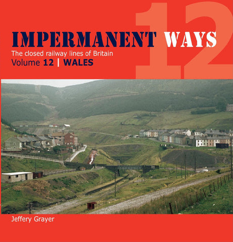 Impermanent Ways, volume 12 - A Welsh Selection