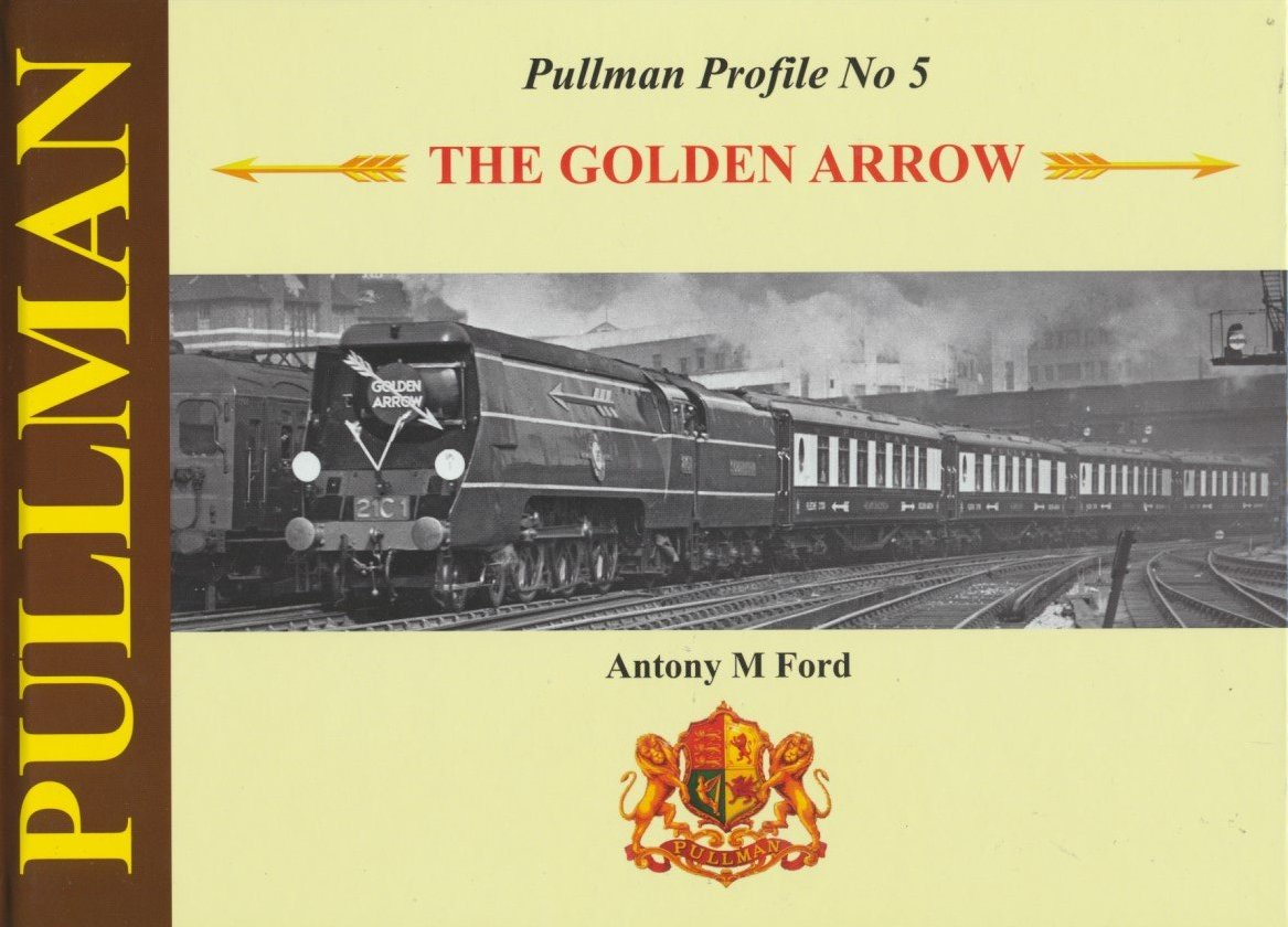 Pullman Profile: No. 5: The Golden Arrow and Ocean Liner Express Pullmans