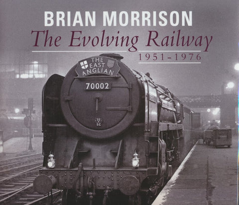 The Evolving Railway: 1951-1976