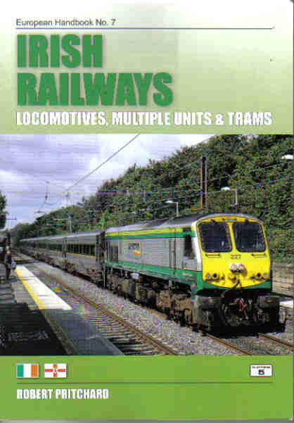 Irish Railways: Locomotives, Multiple Units and Trams