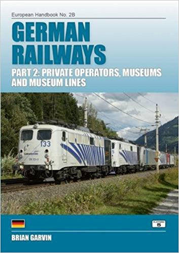 German Railways Part 2: Private Operators, Museums and Museum Lines