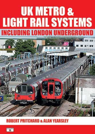UK Metro & Light Rail Systems Including London Underground