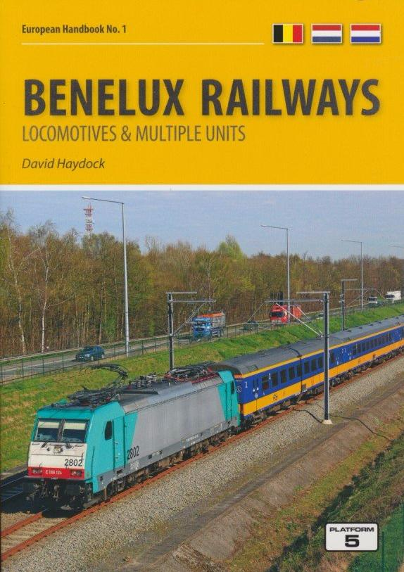 Benelux Railways: Locomotives & Multiple Units