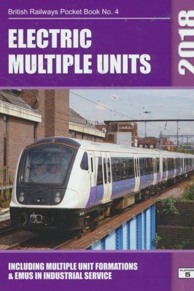 Electric Multiple Units (British Railways Pocket Book) 2018 Edition