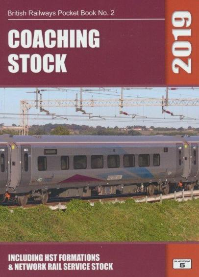 Coaching Stock (British Railways Pocket Book No. 2) 2019 Edition