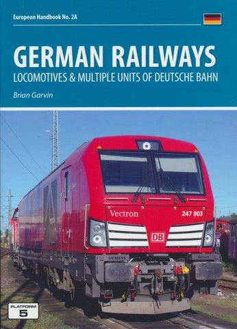 German Railways Part 1: Locomotives & Multiple Units of Deutsche Bahn (2018 Edition)