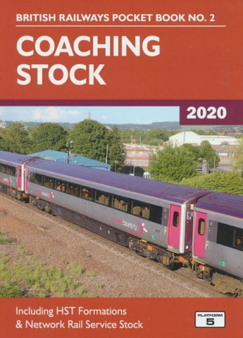 Coaching Stock (British Railways Pocket Book No. 2) 2020 Edition