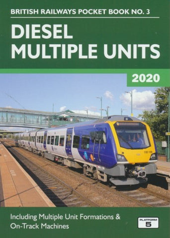 Diesel Multiple Units (British Railways Pocket Book No. 3) 2020 Edition