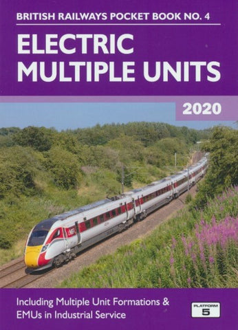 Electric Multiple Units (British Railways Pocket Book No. 4) 2020 Edition