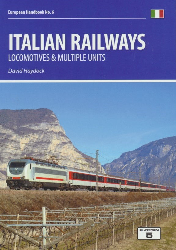 Italian Railways: Locomotives & Multiple Units - 2019 Edition