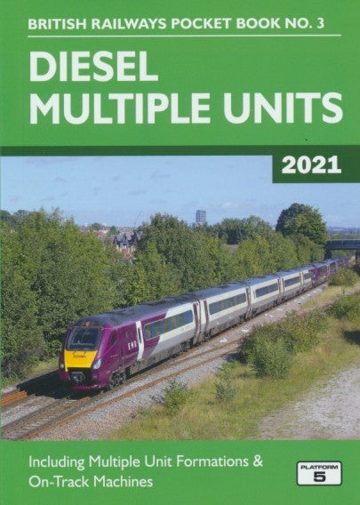 British Railways Pocket Book No. 3 - Diesel Multiple Units (2021 Edition)