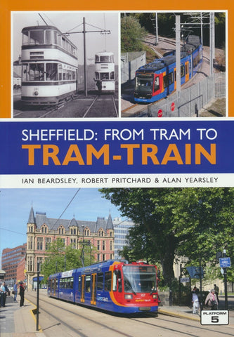 Sheffield: From Tram to Tram-Train