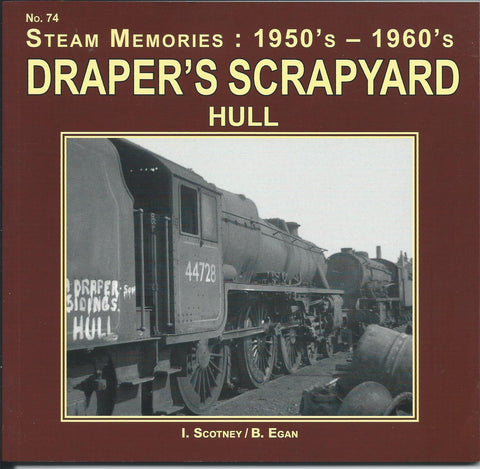 Draper's Scrapyard, Hull (Steam Memories: 1950's - 1960's, No. 74)