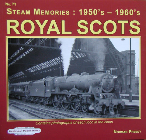 Royal Scots (Steam Memories: 1950s - 1960s  No. 71)