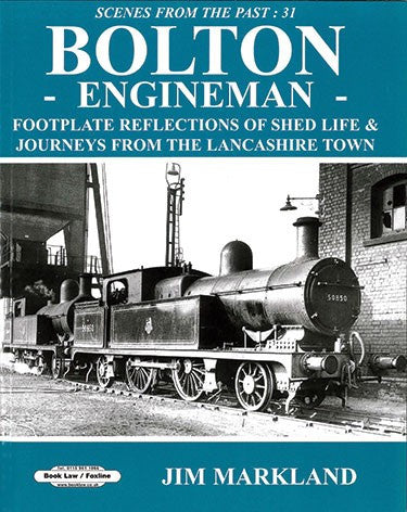 Bolton Engineman (Scenes From The Past 31)