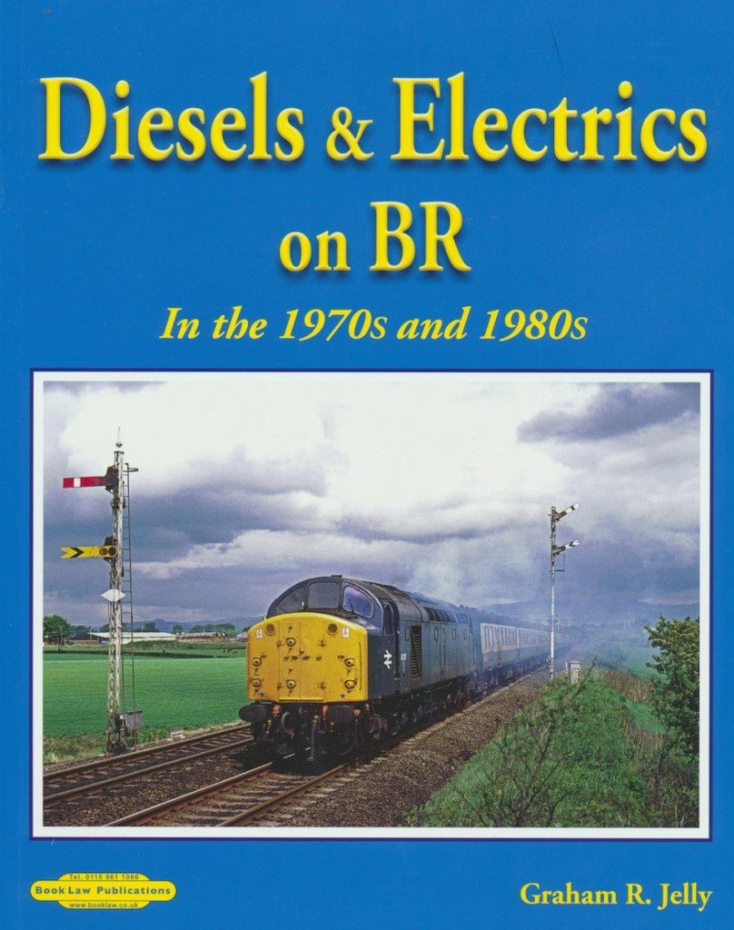 Diesels & Electrics on BR in the 1970s and 1980s