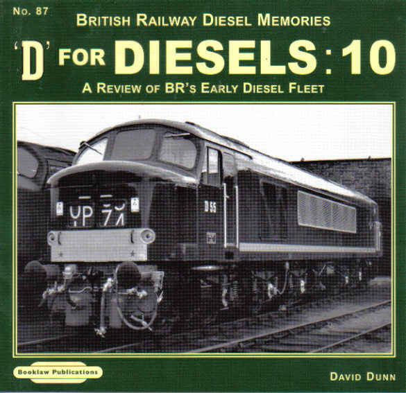 D for Diesels:10 (British Railway Diesel Memories No 87)