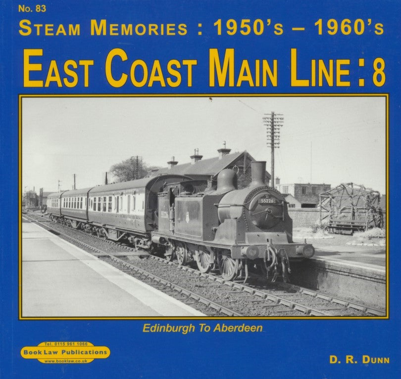 SECONDHAND Edinburgh to Aberdeen (Steam Memories no 83: East Coast Main Line  part 8)