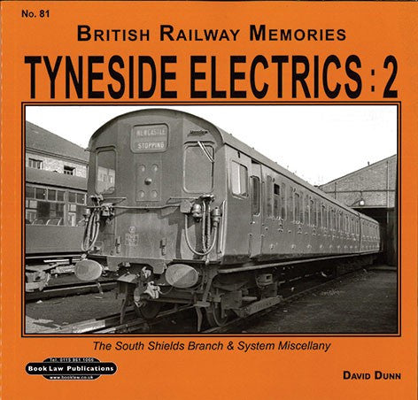 Tyneside Electrics: 2 (British Railway Memories 81)