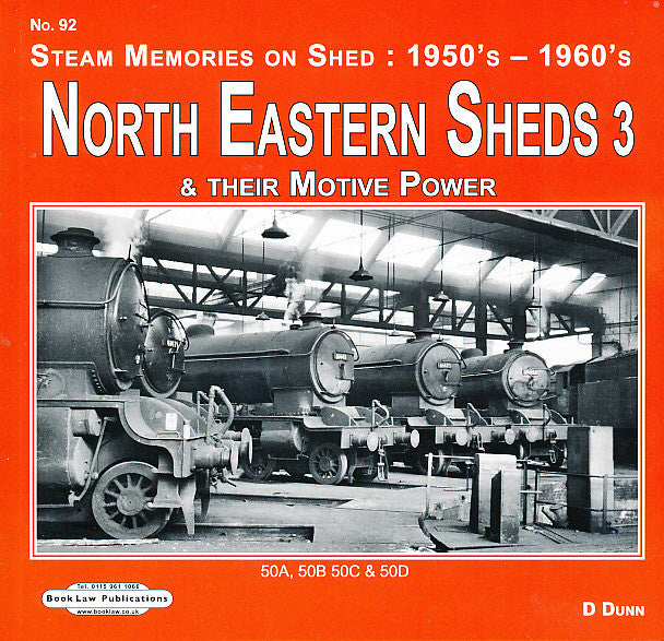 North Eastern Sheds 3  50A, 50B, 50C & 50D (Steam Memories on Shed No 92 : 1950s - 1960s)