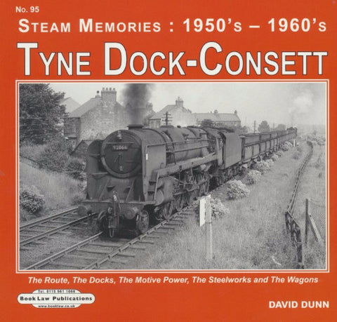 Steam Memories (1950s-1960s) - No. 95 Tyne Dock to Consett