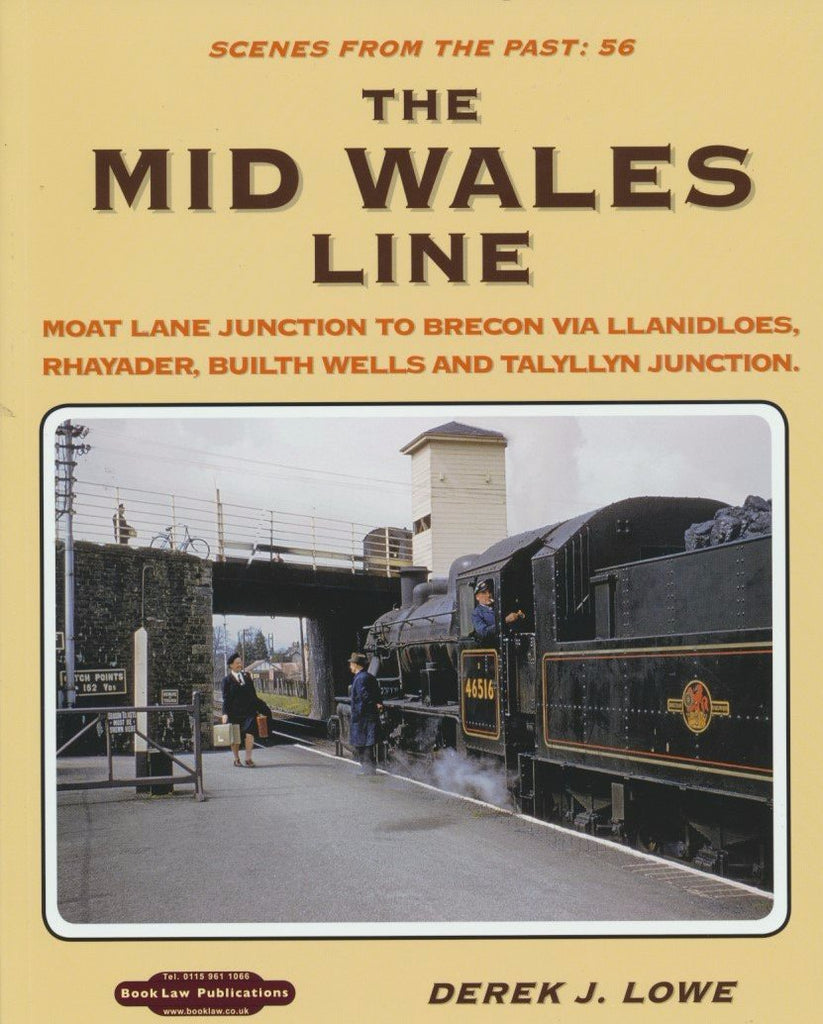 The Mid Wales Line (Scenes From The Past 56)