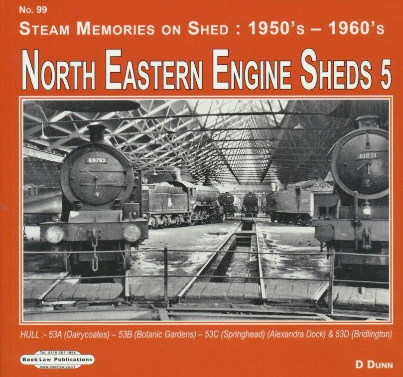 North Eastern Sheds - Volume 5: Hull