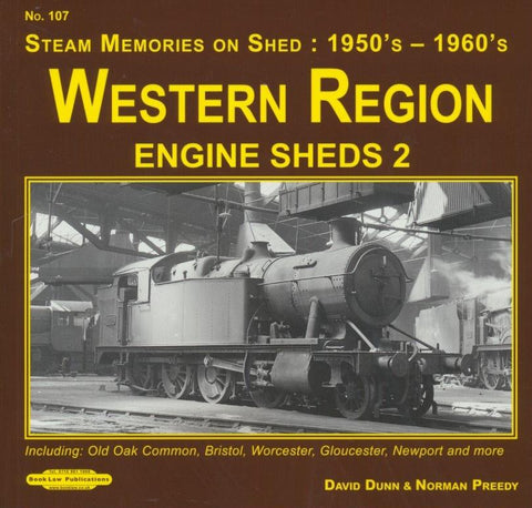 REDUCED Western Region Engine Sheds 2 (Steam Memories No 107)